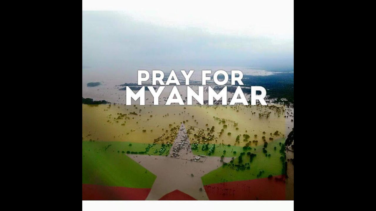 Pray for myanmar praise you in this storm youtube altavistaventures Image collections