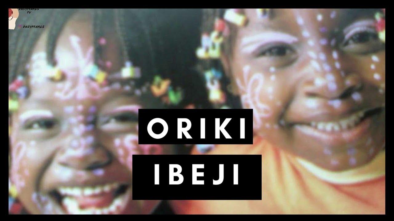 Download ORIKI IBEJI || ORIN IBEJI