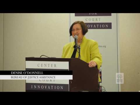 Bureau of Justice Assistance Director Denise O'Donnell: Keynote at Community Justice 2016