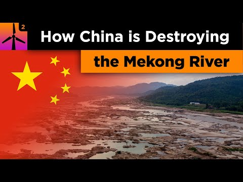 How China Is Destroying The Mekong River