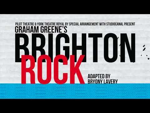 Brighton Rock - Theatre Royal Brighton - ATG Tickets