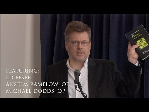 God, Reason, and Reality - symposium with Ed Feser, Anselm Ramelow, OP & Michael Dodds, OP
