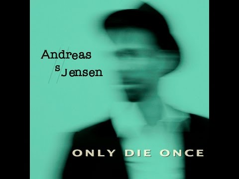 Only Die Once - Andreas S Jensen