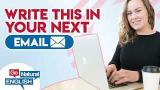 Write *THIS* in your next email [Business English Lesson]