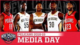 LIVE: 2018-19 New Orleans Pelicans Media Day - Sep. 24, 2018