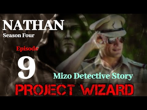 Download NATHAN: Season Four Epi 9| Project Wizard V| Police Detective Story