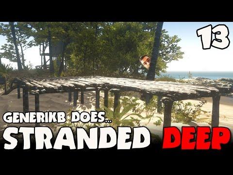 "Stranded Deep Gameplay Ep 13 - ""Genny's Beach Mansion!!!"""