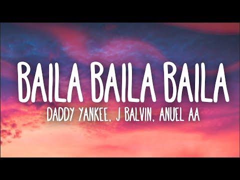 Ozuna, Daddy Yankee, J Balvin, Anuel AA - Baila Baila Baila (Remix) (Letra)
