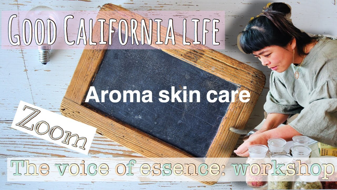 Aroma Facial Care  / Zoom workshop with Ai