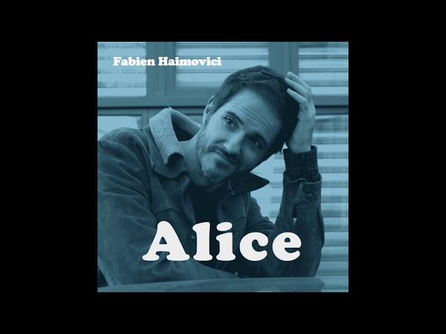 Fabien Haimovici single Alice