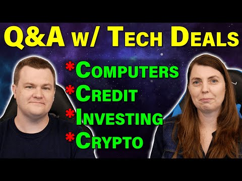 Q&A w/ Tech Deals — Computers / Credit / Investing / Crypto — RTS Oct 15th, 2021