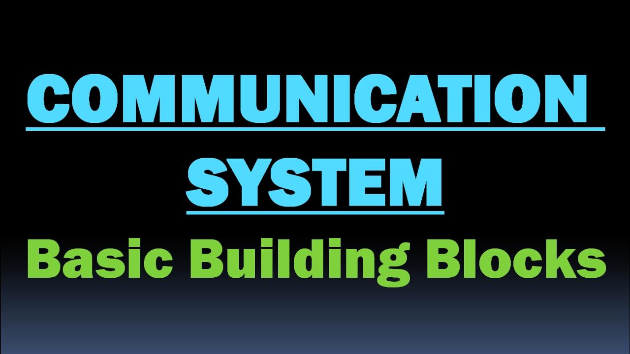 hight resolution of communication system basic building blocks block diagram of communication system hd video