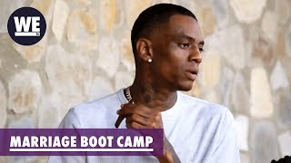 He's Not a MAN, He's Soulja BOY! | Marriage Boot Camp: Hip Hop Edition