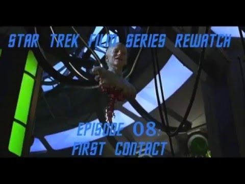 Star Trek Film Series Rewatch 08 - First Contact