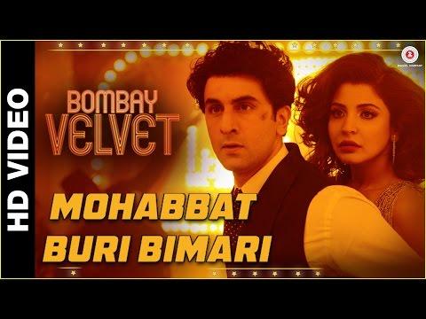 Mohabbat Buri Bimari   Bombay Velvet   Ranbir - Anushka   Amit Trivedi (The Mikey McCleary Remix)