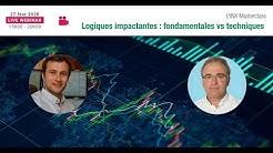 Fondamentale vs Technique - Webinaire @LYNX Broker / @Perceval Finance Conseil