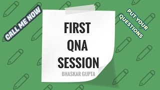 Gambar cover FIRST QNA SESSION || IF YOU HAVE ANY QUERY || BHASKAR GUPTA
