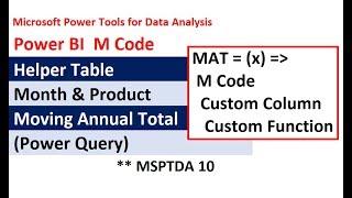 MSPTDA 10: Power BI-M-Code für Moving Annual Total (MAT): Benutzerdefinierte Funktion Power Query Benutzerdefinierte Spalte