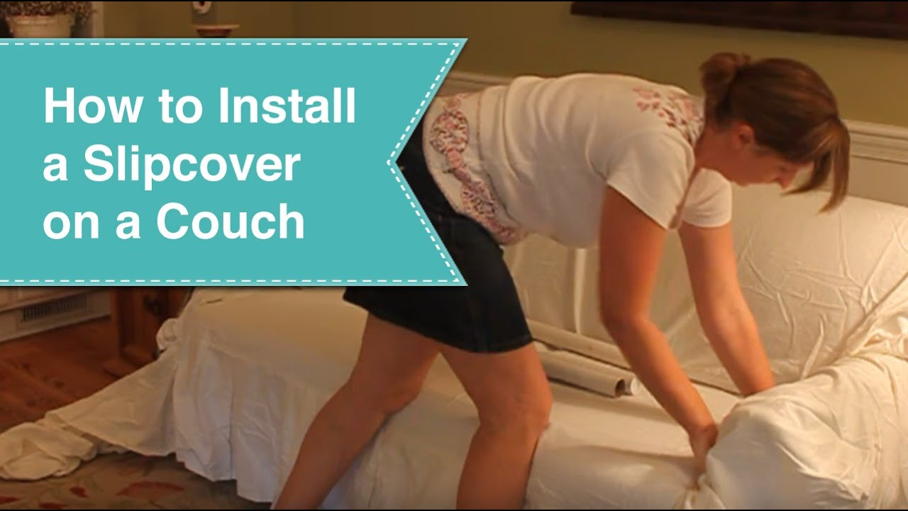 Installing Slipcover On Couch Youtube