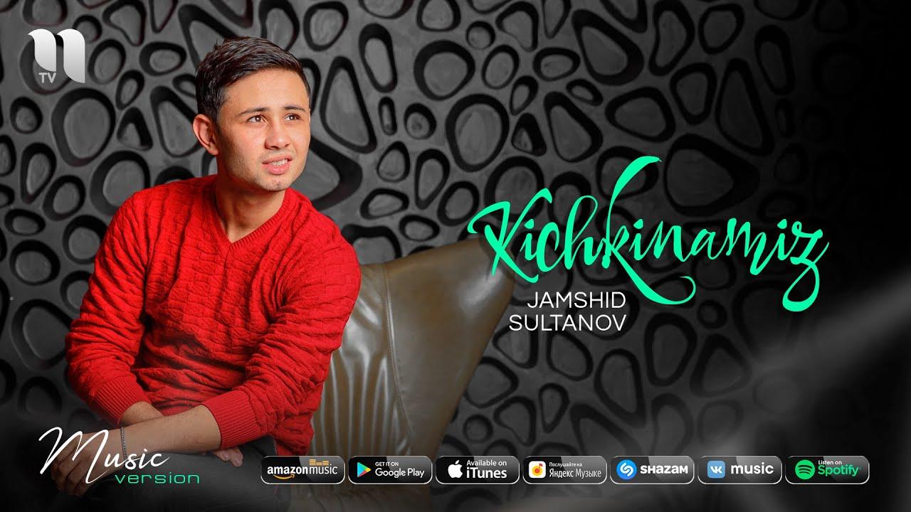 Jamshid Sultanov - Kichkinamiz (audio 2020)