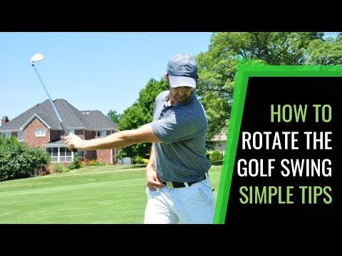 How To Rotate The Golf Swing: Simple Tips And Drills For A Consistent Golf Swing