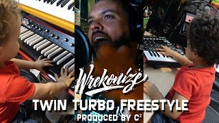 Wrekonize - Twin Turbo (Freestyle) (Prod. by C²)