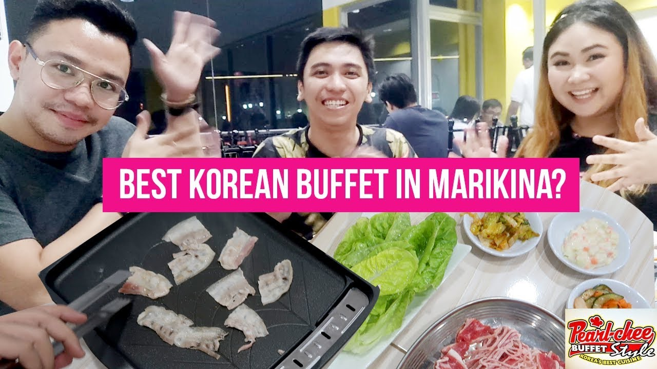 best eat all you can korean buffet in marikina pearl chee korean rh youtube com
