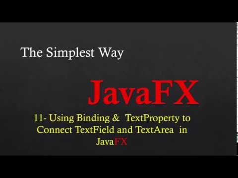 11- Connect TextField with TextArea Using Bind Method  inFXML - javaFX