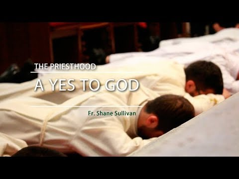 The Priesthood: A Yes to God