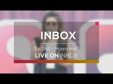 Evi DA2 - Muara Hati (Live on Inbox)