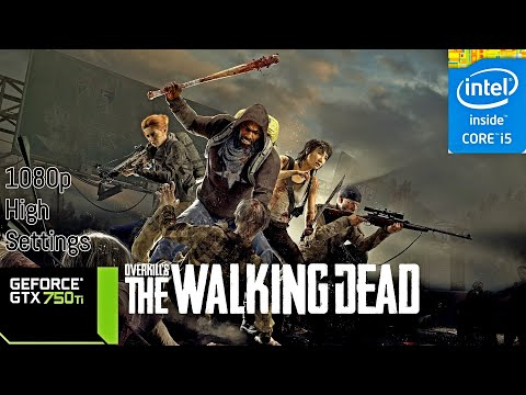 OVERKILL'S THE WALKING DEAD |1080P|High Settings|I5 3570 + GTX 750TI| thumbnail