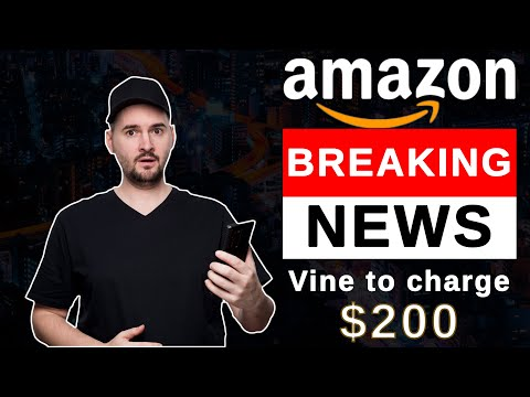 Breaking Amazon News: Vine to Charge $200 Per Product Starting October 12, 2021