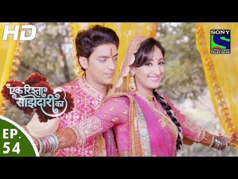 Ek Rishta Sajhedari ka - एक रिश्ता साझेदारी का - Episode 54 - 20th October, 2016