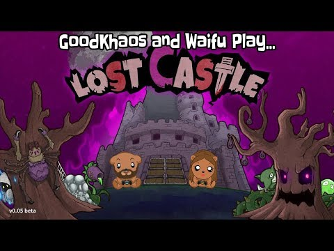 Lost Castle I AIN'T 'FRAID OF NO BOSS SLIME! GoodKhaos and Waifu Play Part 1! |