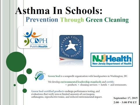 Asthma in Schools - Prevention Through Green Cleaning