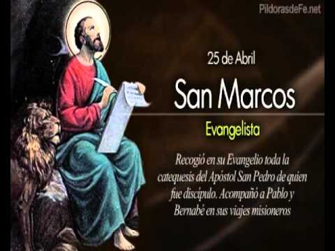 Santoral 25 de Abril,San Marcos Evangelista - YouTube