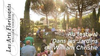 Festival Dans les Jardins de William Christie - Presentation