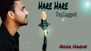 Hare Hare - Hum To Dil Se Hare   Unplugged Cover   Josh   Noor Haque   Alka & Udit  