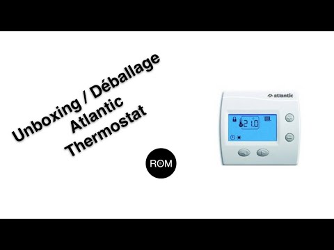 Deballage Unboxing Thermostat Atlantic 109519 Youtube