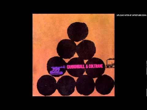 Cannonball Adderley & John Coltrane - Wabash