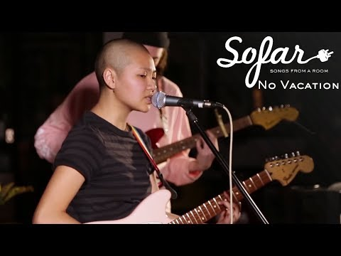 No Vacation - You're Not With Me | Sofar NYC