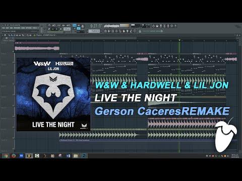 W&W & Hardwell & Lil Jon - Live The Night (Original Mix) (FL Studio Remake + FLP)