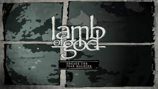 Watch Lamb Of God Engage The Fear Machine video