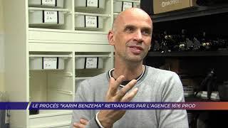 Yvelines   Le procès «Karim Benzema», retransmis par l'agence 1616 prod