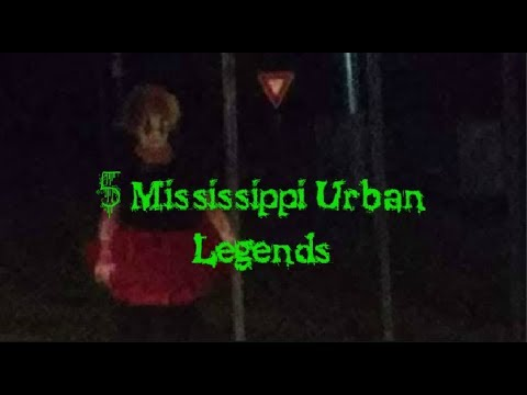5 Mississippi Urban Legends