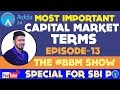 Most Important Capital Market Terms For SBI PO 2017 - EPISODE 13