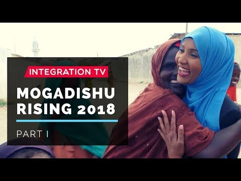 Mogadishu Rising 2018 Part 1