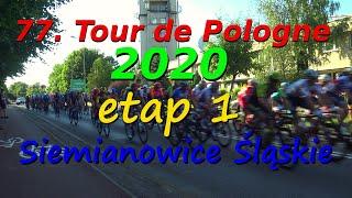 77. Tour de Pologne 2020 - etap 1- Siemianowice Śląskie