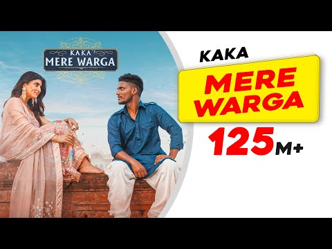 KAKA : MERE WARGA (Official Video) Sukh-E   New Punjabi Songs 2021   Latest Punjabi Songs 2021