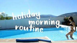 HOLIDAY MORNING ROUTINE// SUMMER 2016 //GEORGIE CLARKE